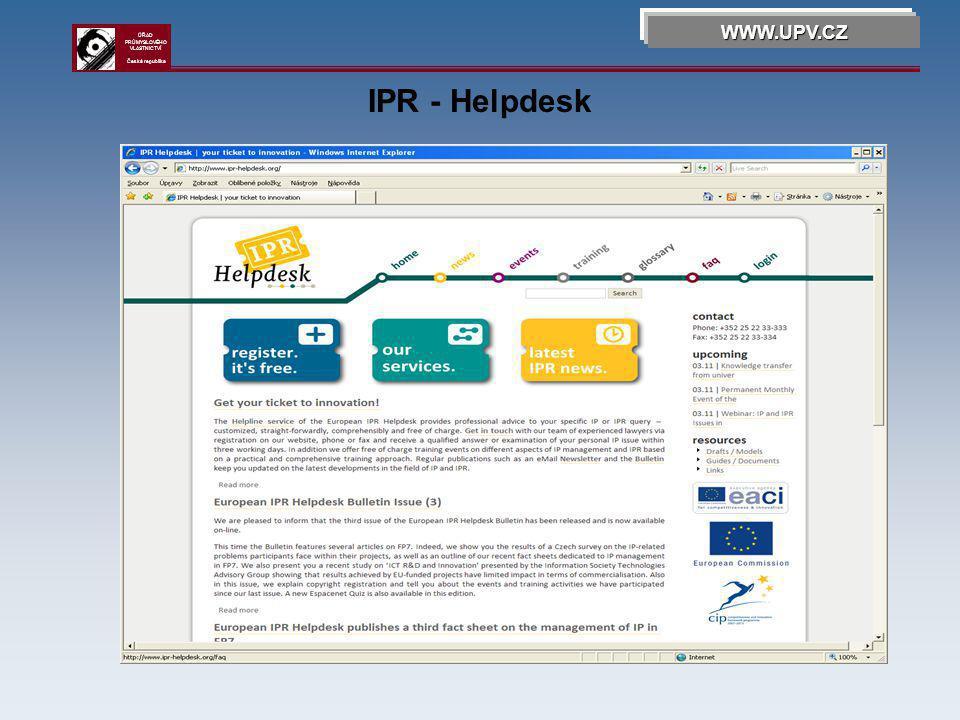 IPR - Helpdesk WWW.UPV.CZ ÚŘAD PRŮMYSLOVÉHO VLASTNICTVÍ Česká republika