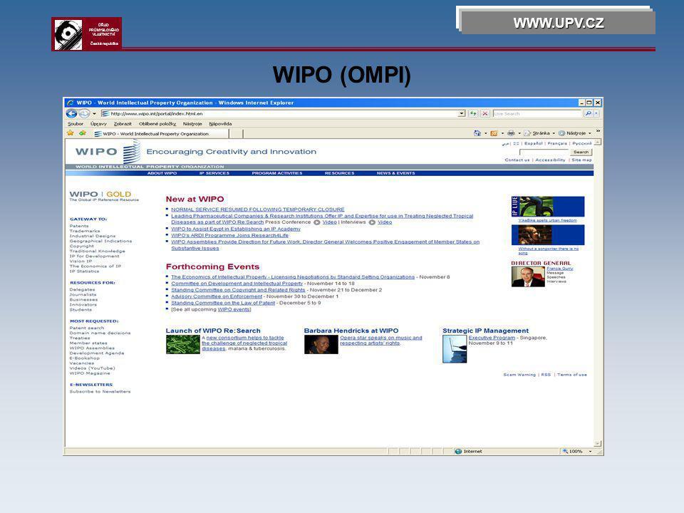 WIPO (OMPI) WWW.UPV.CZ ÚŘAD PRŮMYSLOVÉHO VLASTNICTVÍ Česká republika