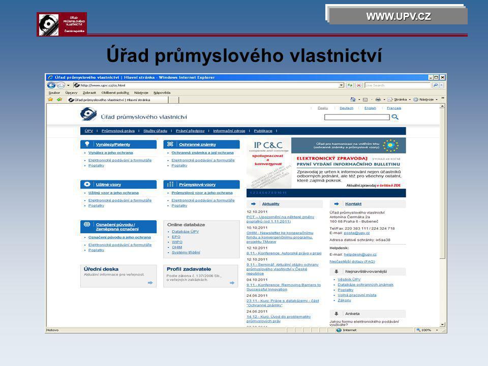 Komora patentových zástupců WWW.UPV.CZ ÚŘAD PRŮMYSLOVÉHO VLASTNICTVÍ Česká republika
