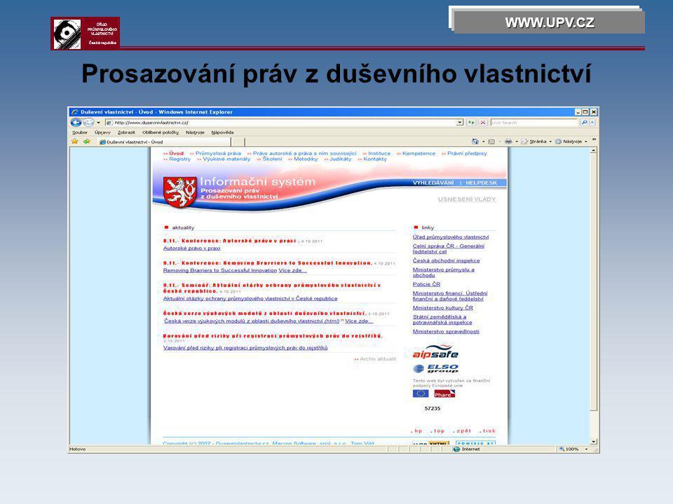Výzkum a vývoj v ČR WWW.UPV.CZ ÚŘAD PRŮMYSLOVÉHO VLASTNICTVÍ Česká republika