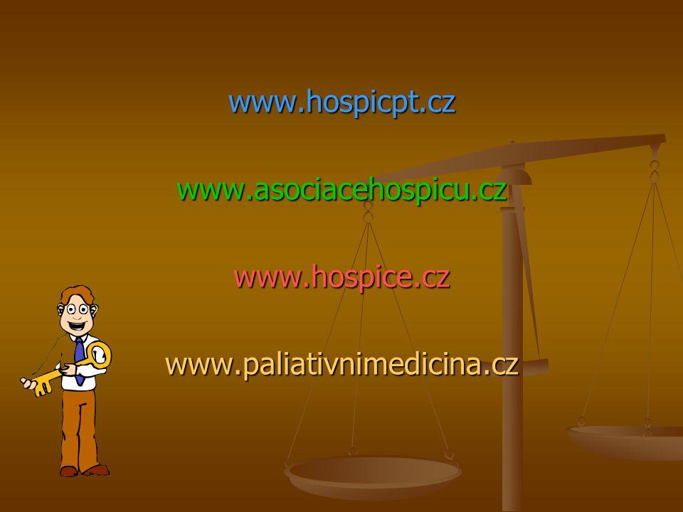 www.hospicpt.czwww.asociacehospicu.czwww.hospice.czwww.paliativnimedicina.cz