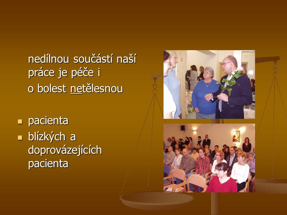 Přiznání statutu zdravotně sociálního zařízení hospicům = zařazení po bok vyspělých států světa – na poli zdravotně-sociální péče se k nim ČR doposud neřadí.