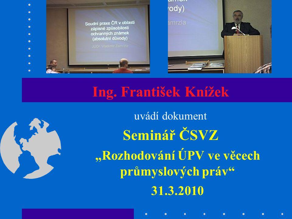 """Seminář ČSVZ """"Rozhodování ÚPV ve věcech průmyslových práv 31.3.2010 Ukázky z prezentace (2) - Evropská soudní judikatura v oblasti ochranných známek"""