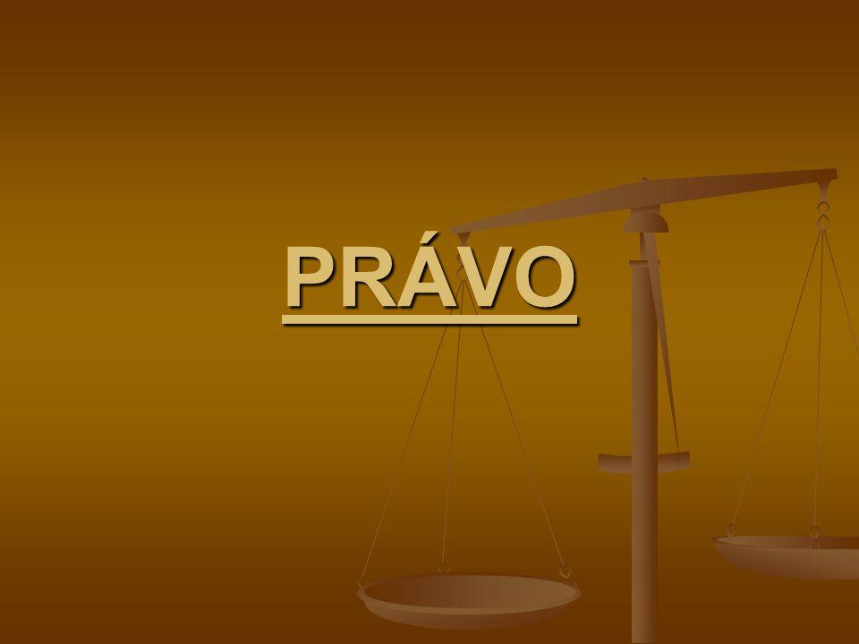 Další členění práva PRÁVO OBJEKTIVNÍ PRÁVO OBJEKTIVNÍ Je souhrn právních norem jako OBECNĚ závazných pravidel chování stanovených či uznaných státem – představuje právní řád státu Je souhrn právních norem jako OBECNĚ závazných pravidel chování stanovených či uznaných státem – představuje právní řád státu PRÁVO SUBJEKTIVNÍ PRÁVO SUBJEKTIVNÍ Vzniká jako realizace objektivního práva – rozumí se jím obsah KONKRÉTNÍHO právního vztahu Vzniká jako realizace objektivního práva – rozumí se jím obsah KONKRÉTNÍHO právního vztahu