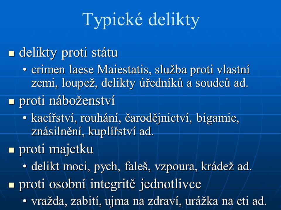 Soudní řízení řízení o majetkových a trestních věcech řízení o majetkových a trestních věcech řízení před českým zemským soudem řízení před českým zemským soudem půhon + líčení pře (přelíčení) + exekucepůhon + líčení pře (přelíčení) + exekuce obžalovací princip + ústní a veřejnéobžalovací princip + ústní a veřejné iracionální důkazní prostředky iracionální důkazní prostředky boží soudy (ordály) + procesní přísahy + torturaboží soudy (ordály) + procesní přísahy + tortura smolné knihy smolné knihy