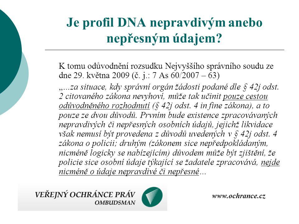 Je profil DNA nepravdivým anebo nepřesným údajem? K tomu odůvodnění rozsudku Nejvyššího správního soudu ze dne 29. května 2009 (č. j.: 7 As 60/2007 –