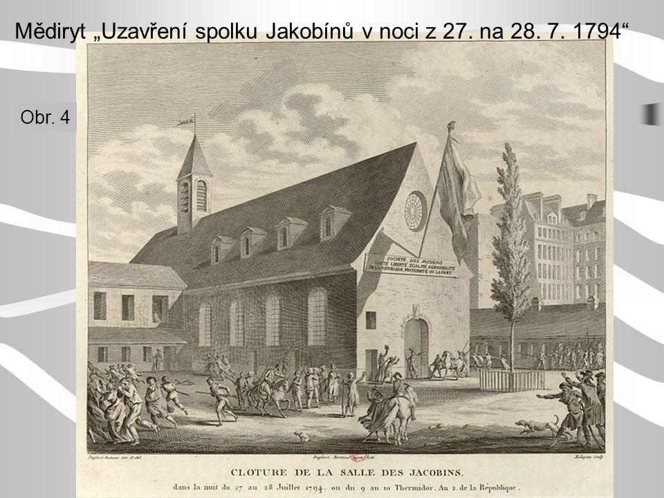 """Mědiryt """"Uzavření spolku Jakobínů v noci z 27. na 28. 7. 1794"""" Obr. 4"""