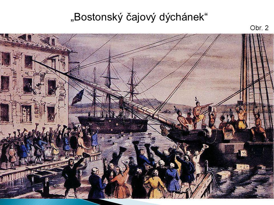 """""""Bostonský čajový dýchánek"""" Obr. 2"""