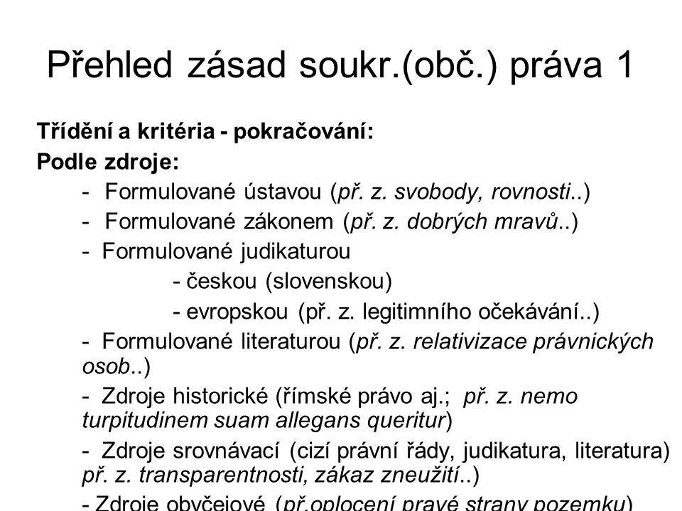 Přehled zásad 2 Třídění a kritéria – pokračování Podle mechanismu působení - východiskové (z.