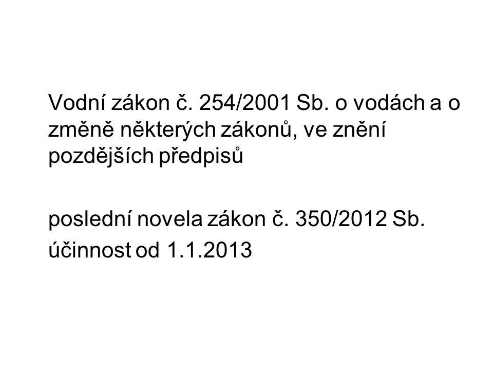 Vodní zákon č.254/2001 Sb.