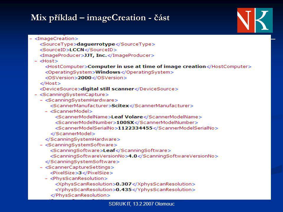 SDRUK IT, 13.2.2007 Olomouc Mix příklad – imageCreation - část