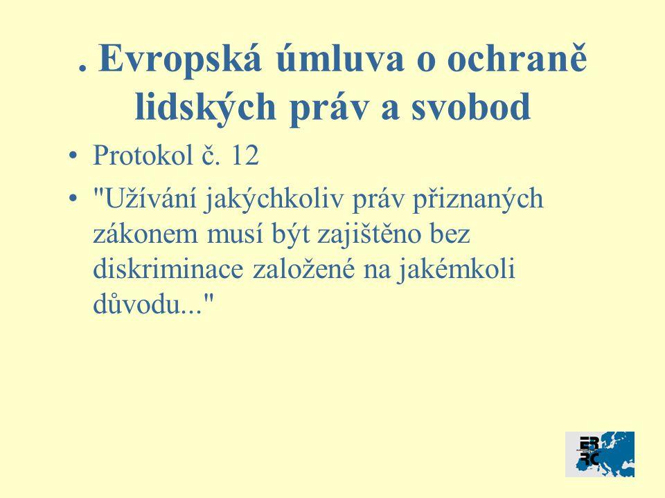 Evropská úmluva o ochraně lidských práv a svobod Protokol č.
