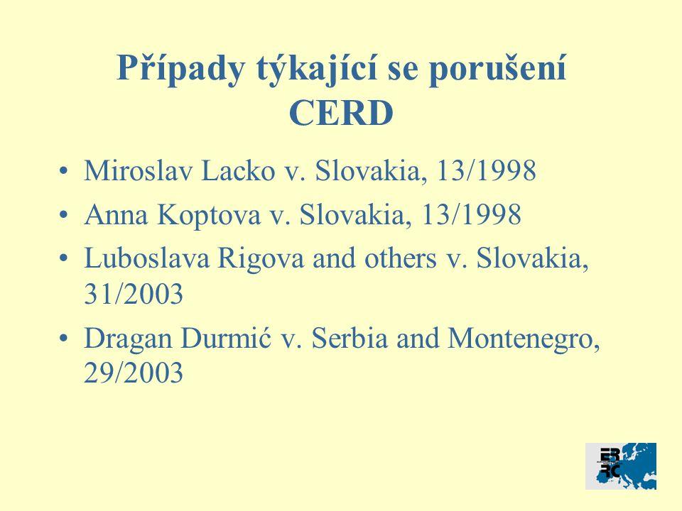 Případy týkající se porušení CERD Miroslav Lacko v.