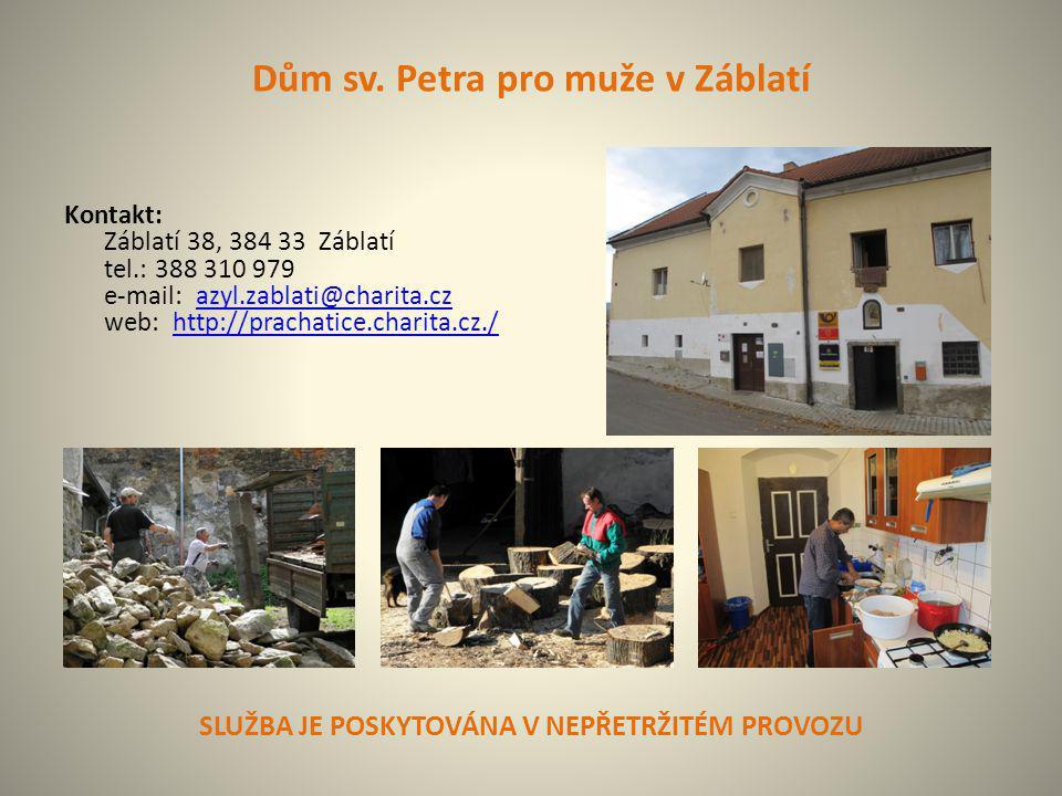 Dům sv. Petra pro muže v Záblatí Kontakt: Záblatí 38, 384 33 Záblatí tel.: 388 310 979 e-mail: azyl.zablati@charita.cz web: http://prachatice.charita.