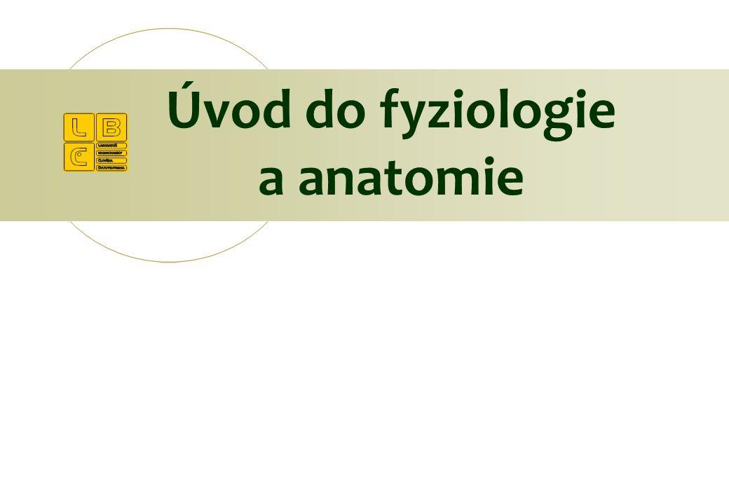 Úvod do fyziologie a anatomie