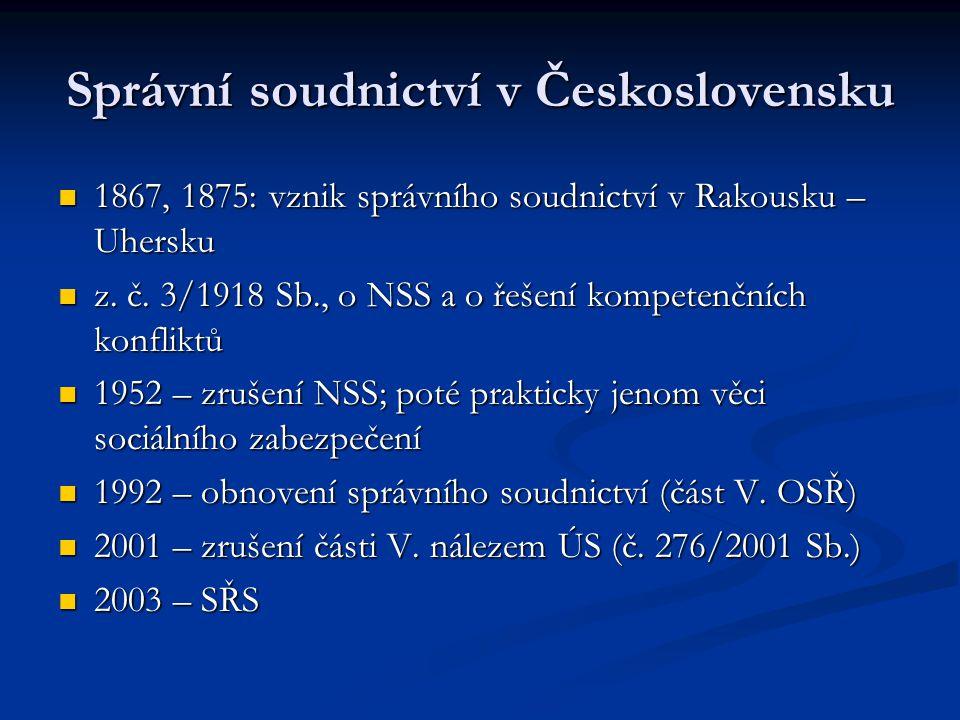 Správní soudnictví v Československu 1867, 1875: vznik správního soudnictví v Rakousku – Uhersku 1867, 1875: vznik správního soudnictví v Rakousku – Uh