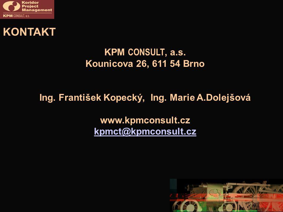 KONTAKT KPM CONSULT, a.s.Kounicova 26, 611 54 Brno Ing.