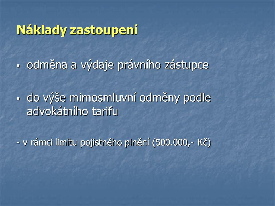  pojištěná osoba:  pojištěný a dále  manžel/manželka pojištěného  druh/družka pojištěného uvedený(-á) v pojistné smlouvě  nezaopatřené děti uv.