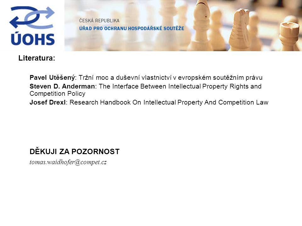 Literatura: Pavel Utěšený: Tržní moc a duševní vlastnictví v evropském soutěžním právu Steven D.