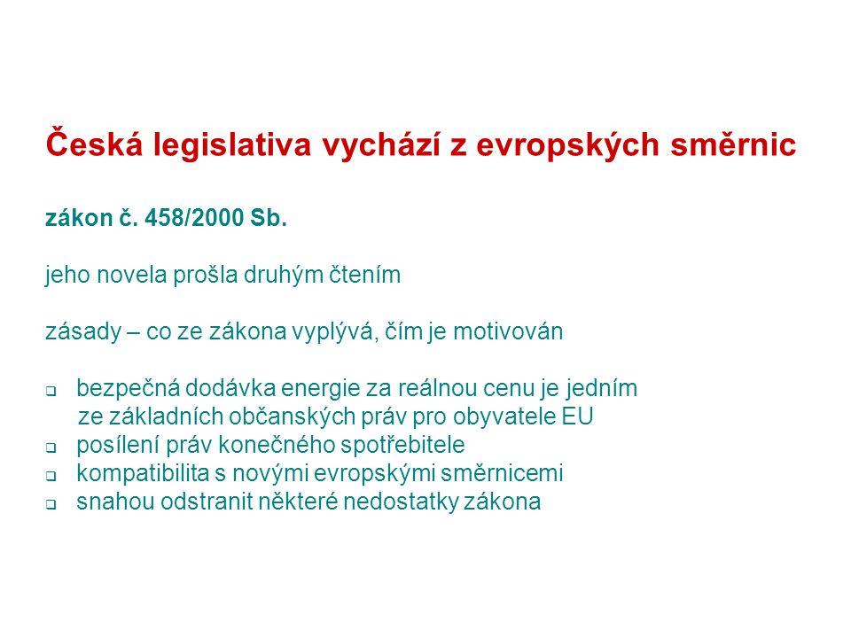 Česká legislativa vychází z evropských směrnic zákon č.