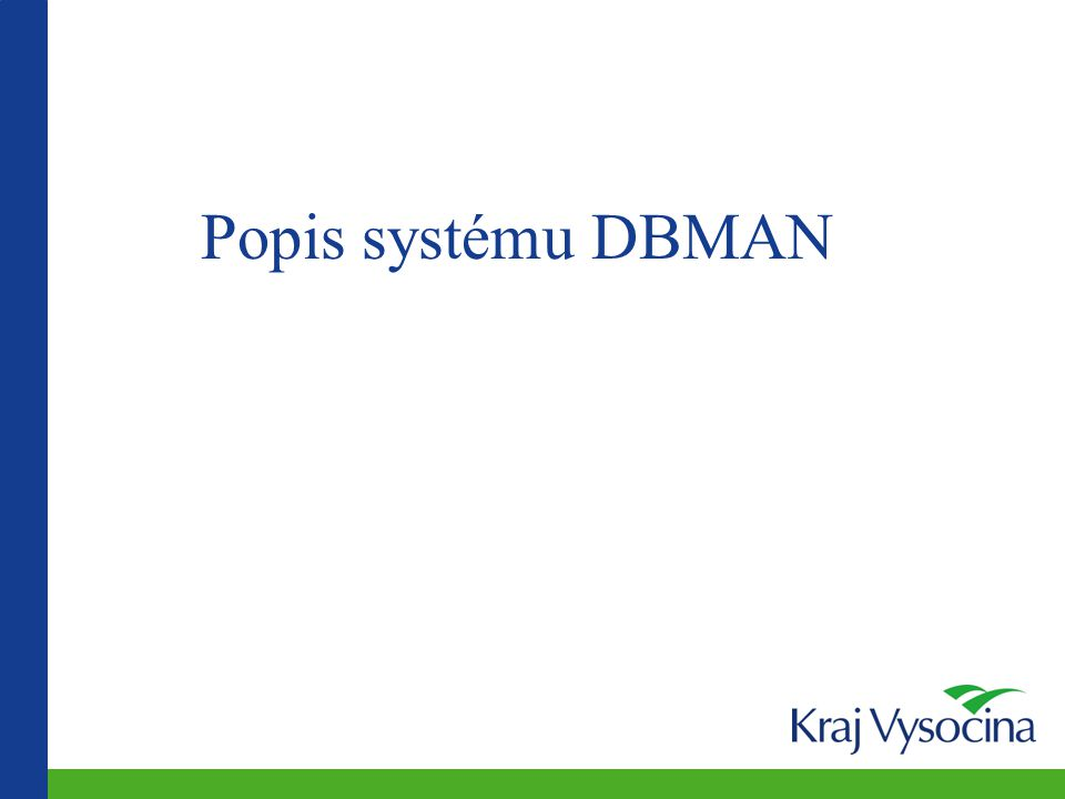 Popis systému DBMAN