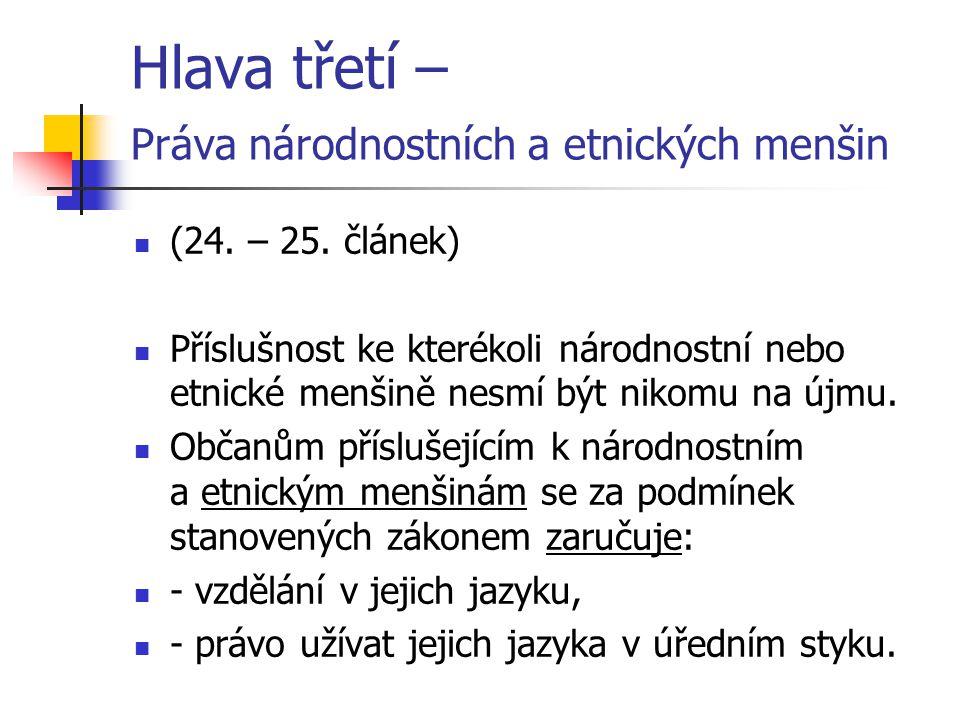 Hlava třetí – Práva národnostních a etnických menšin (24.