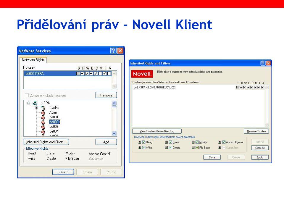 Přidělování práv - Novell Klient