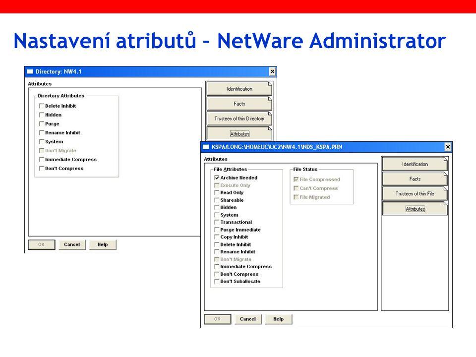Nastavení atributů – NetWare Administrator