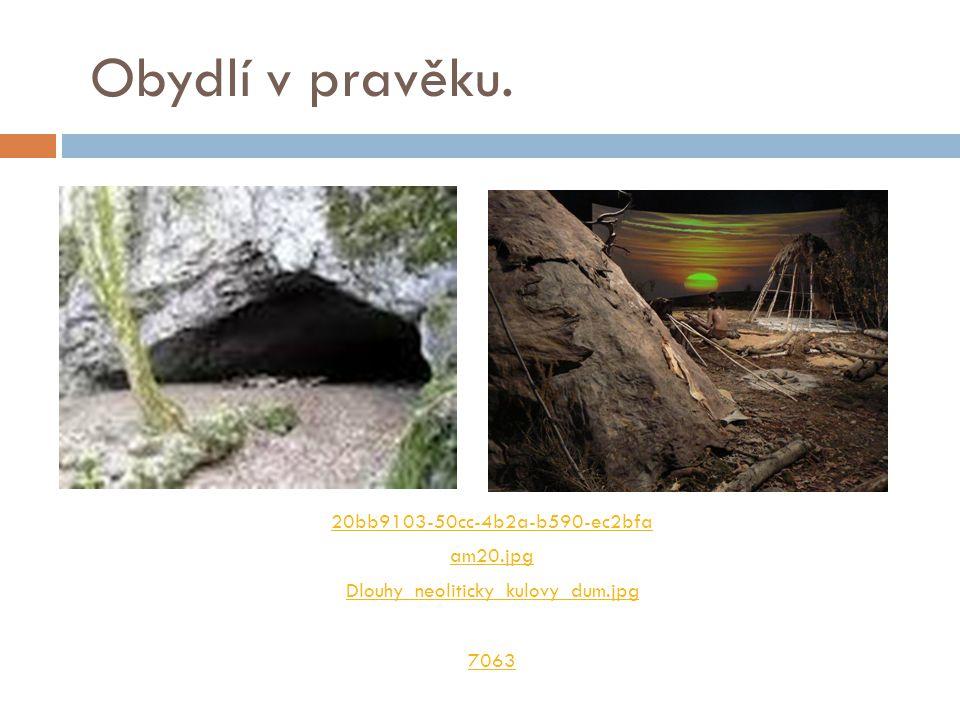 Obydlí v pravěku. 20bb9103 ‑ 50cc ‑ 4b2a ‑ b590 ‑ ec2bfa am20.jpg Dlouhy_neoliticky_kulovy_dum.jpg 7063