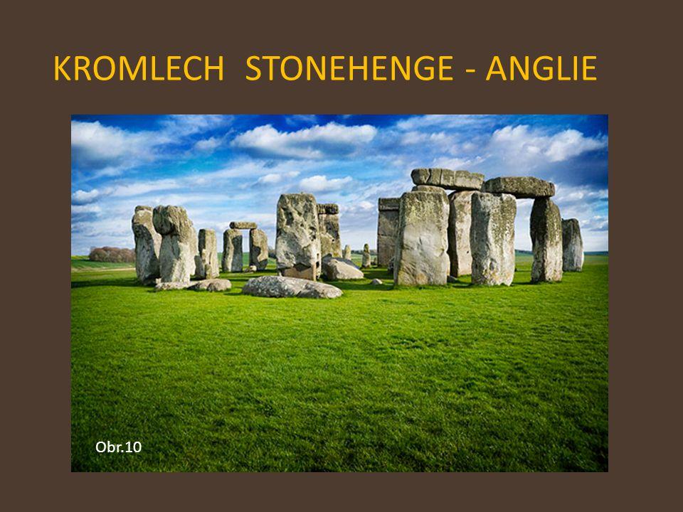 KROMLECH STONEHENGE - ANGLIE Obr.10