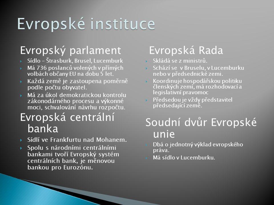 EU JJJJe mezinárodní evropská organizace SSSSdružuje evropské státy  V V V Vznik EU- 1.11.1993 -Maastricht ppppočet členských států 27