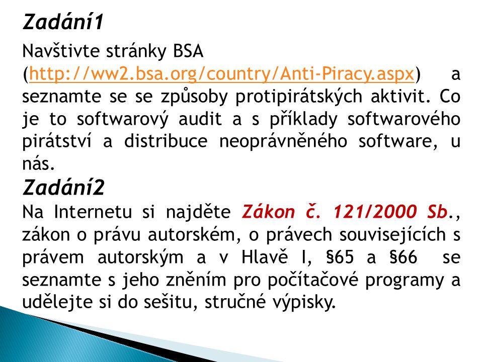 Navštivte stránky BSA (http://ww2.bsa.org/country/Anti-Piracy.aspx) a seznamte se se způsoby protipirátských aktivit. Co je to softwarový audit a s př
