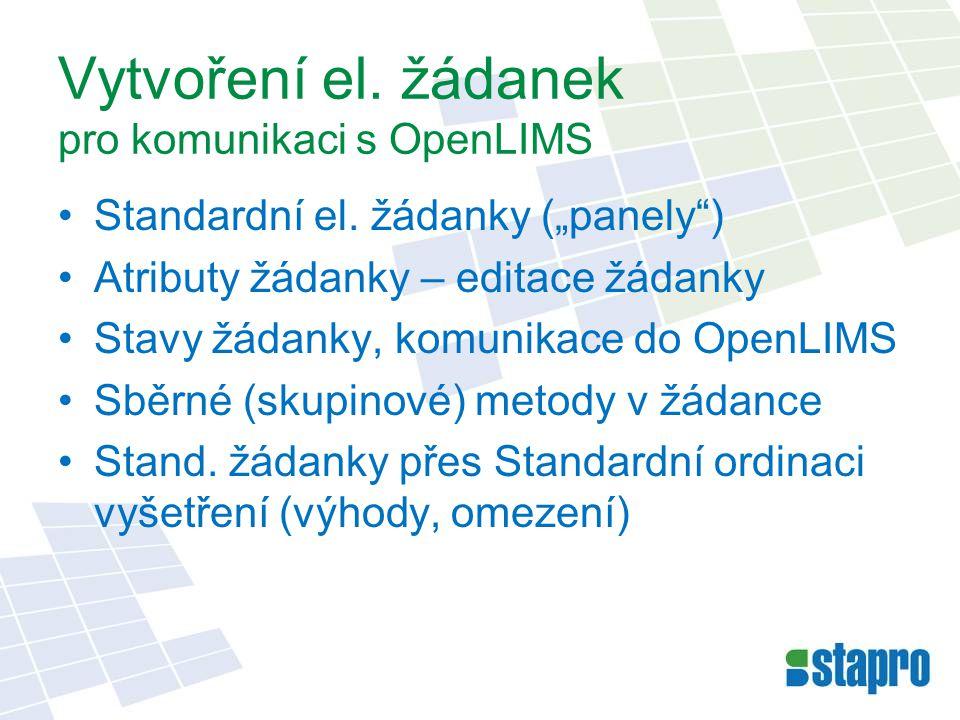 Vytvoření el.žádanek pro komunikaci s OpenLIMS Standardní el.