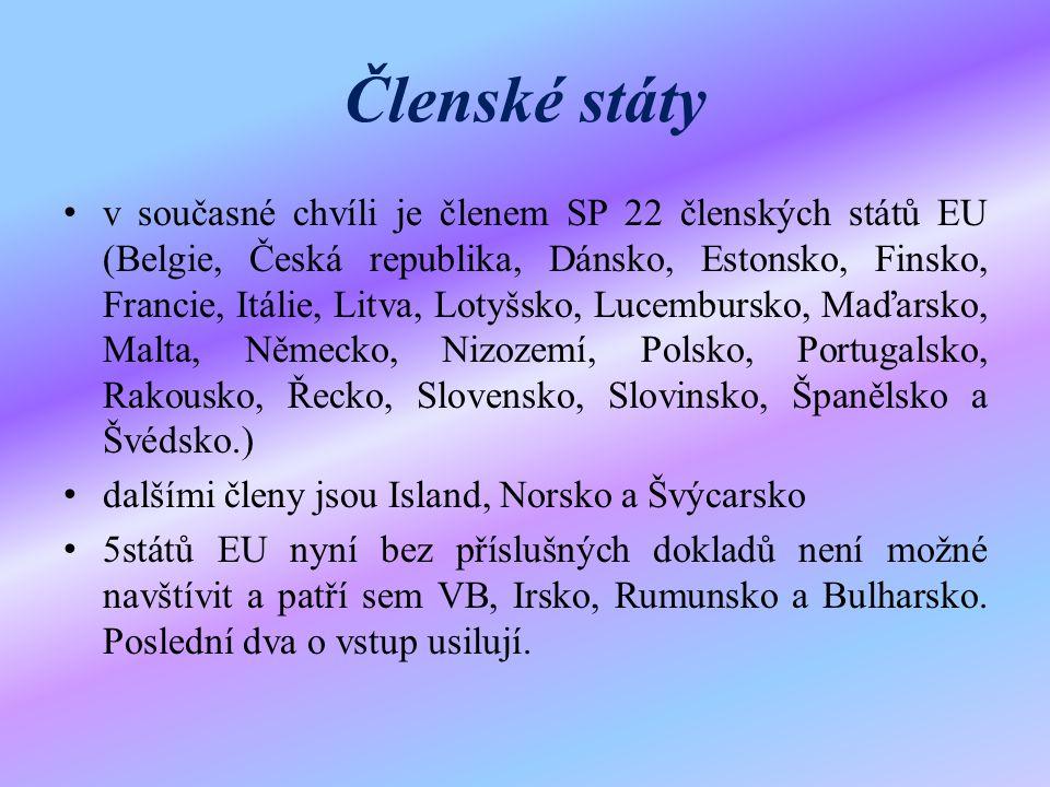 Členské státy v současné chvíli je členem SP 22 členských států EU (Belgie, Česká republika, Dánsko, Estonsko, Finsko, Francie, Itálie, Litva, Lotyšsko, Lucembursko, Maďarsko, Malta, Německo, Nizozemí, Polsko, Portugalsko, Rakousko, Řecko, Slovensko, Slovinsko, Španělsko a Švédsko.) dalšími členy jsou Island, Norsko a Švýcarsko 5států EU nyní bez příslušných dokladů není možné navštívit a patří sem VB, Irsko, Rumunsko a Bulharsko.