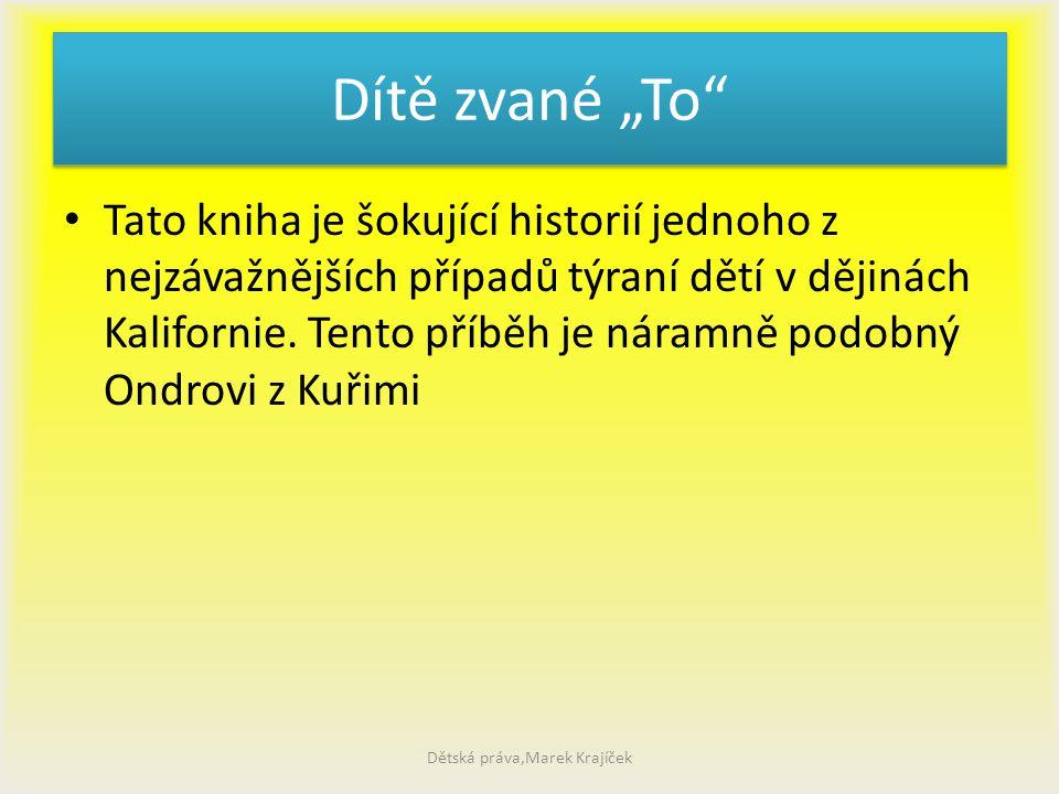 Současnost Dětská práva,Marek Krajíček