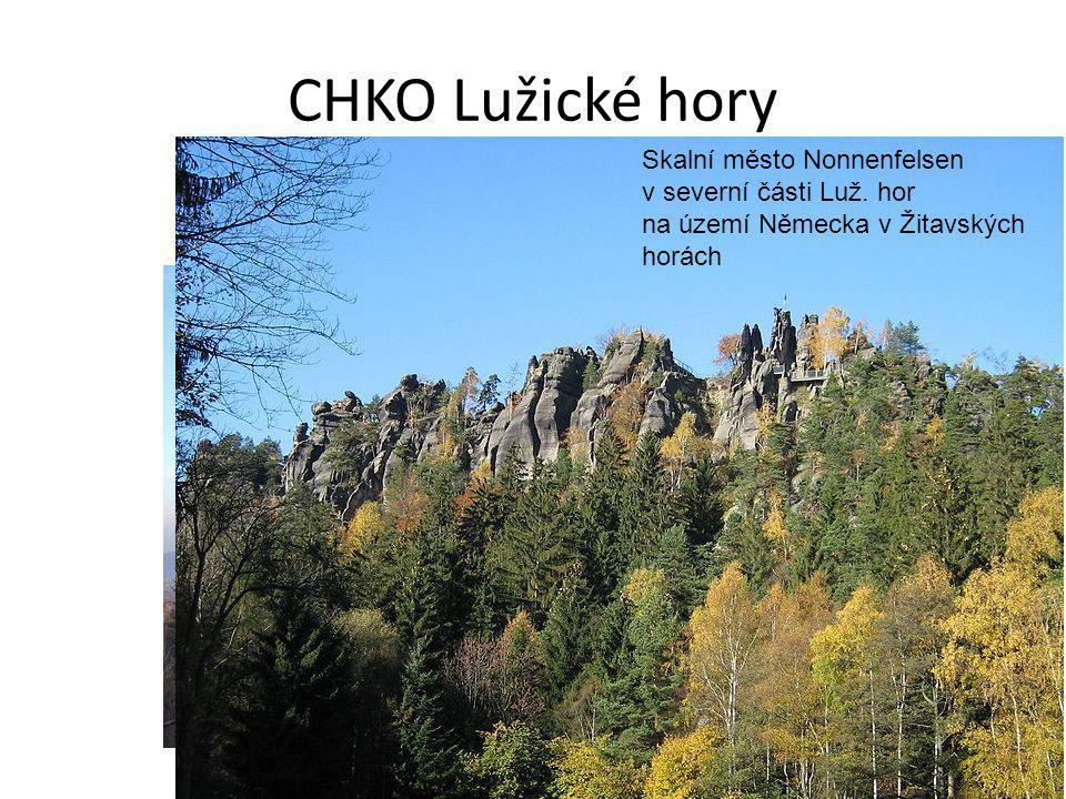 CHKO Lužické hory Bílé kameny Vrchol Luže Skalní město Nonnenfelsen v severní části Luž. hor na území Německa v Žitavských horách
