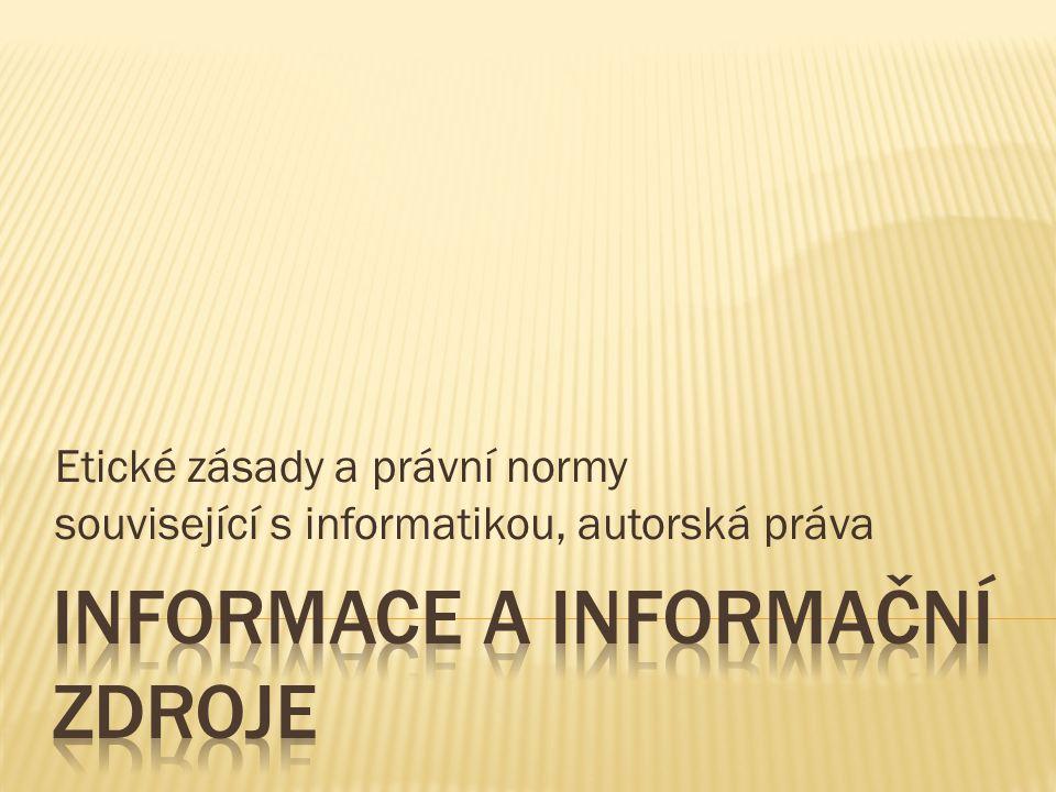 Etické zásady a právní normy související s informatikou, autorská práva