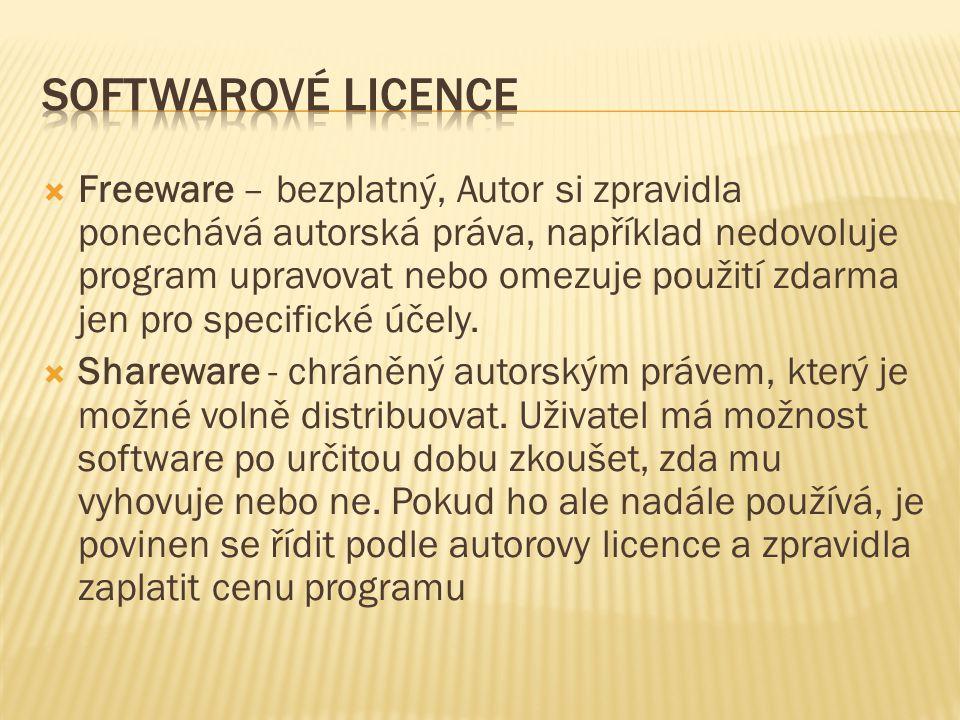  Freeware – bezplatný, Autor si zpravidla ponechává autorská práva, například nedovoluje program upravovat nebo omezuje použití zdarma jen pro specif