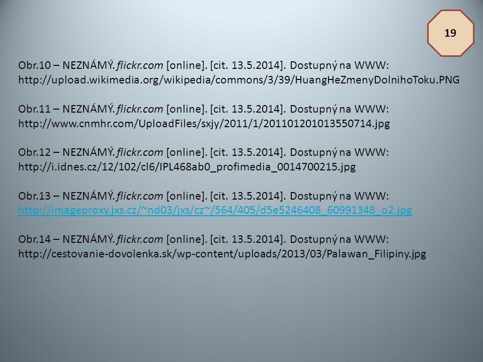 Obr.10 – NEZNÁMÝ. flickr.com [online]. [cit. 13.5.2014]. Dostupný na WWW: http://upload.wikimedia.org/wikipedia/commons/3/39/HuangHeZmenyDolnihoToku.P