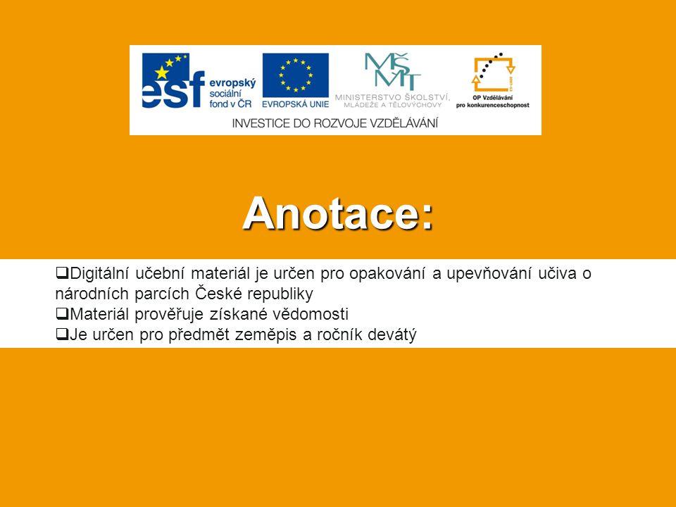 Anotace:  Digitální učební materiál je určen pro opakování a upevňování učiva o národních parcích České republiky  Materiál prověřuje získané vědomo