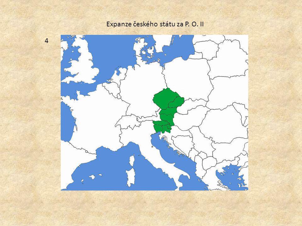 Expanze českého státu za P. O. II 4
