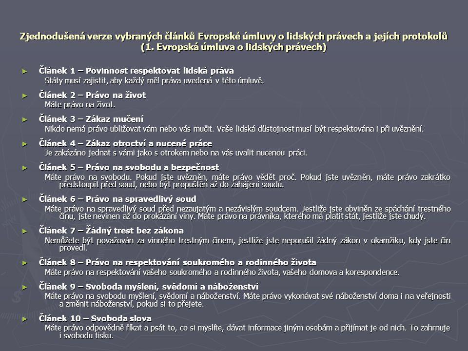 Zjednodušená verze vybraných článků Evropské úmluvy o lidských právech a jejích protokolů (1.