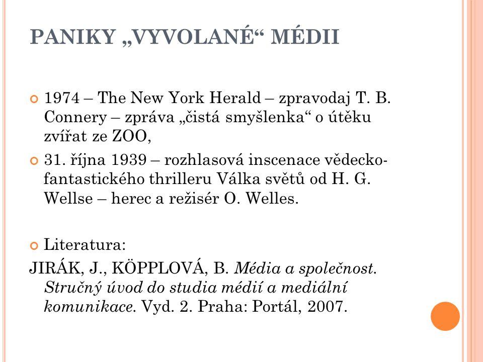 """PANIKY """"VYVOLANÉ"""" MÉDII 1974 – The New York Herald – zpravodaj T. B. Connery – zpráva """"čistá smyšlenka"""" o útěku zvířat ze ZOO, 31. října 1939 – rozhla"""