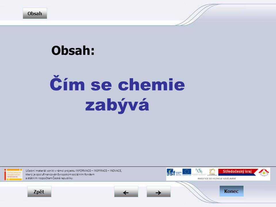 Zpět → ← Obsah Konec Proč se potřebujeme chemii učit.