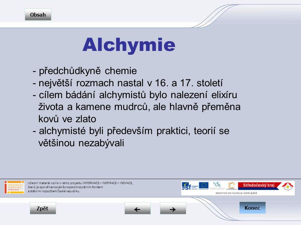 Zpět → ← Obsah Konec - předchůdkyně chemie - největší rozmach nastal v 16.