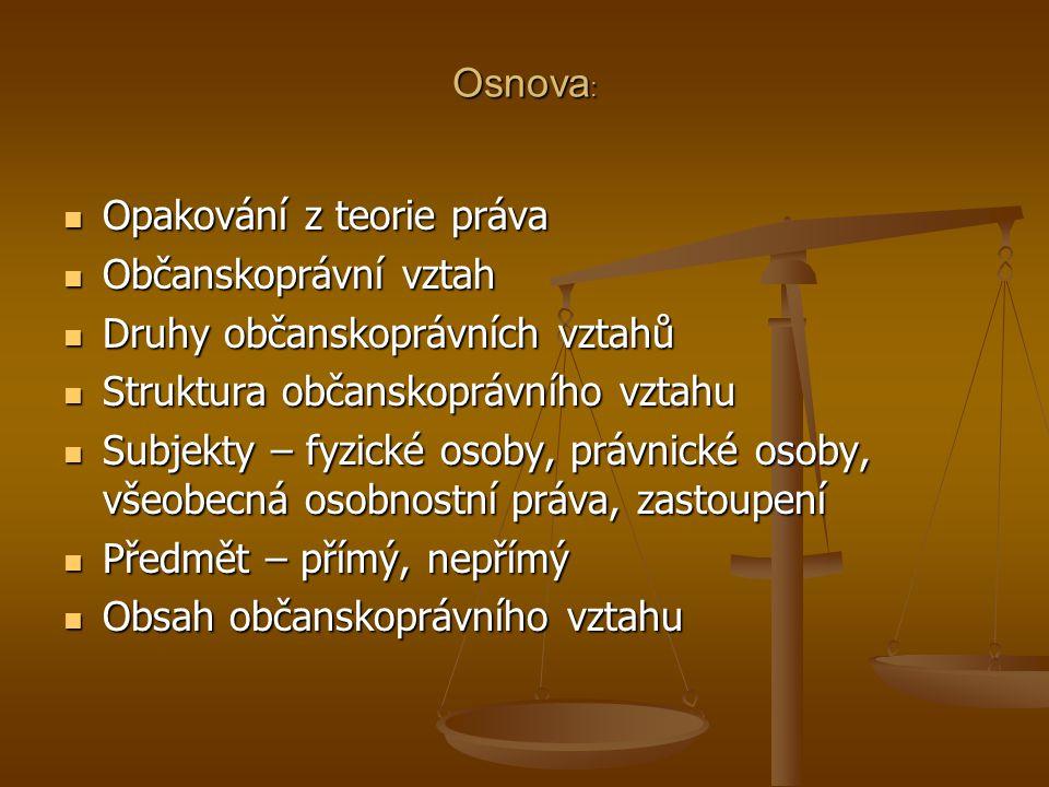 PROSTŘEDKY OCHRANY VŠEOBECNÝCH OSOBNOSTÍCH PRÁV III.