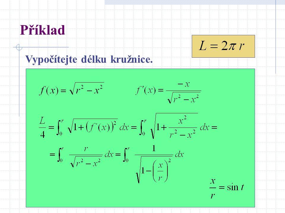 Příklad Vypočítejte délku kružnice.