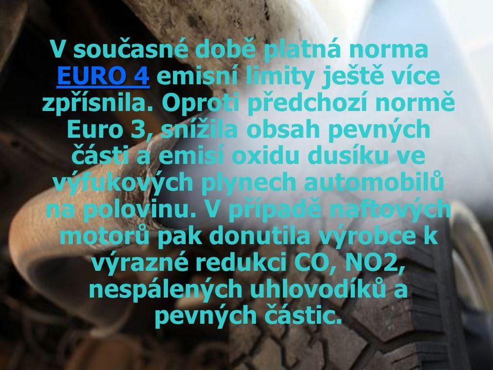 EURO 4 V současné době platná norma EURO 4 emisní limity ještě více zpřísnila. Oproti předchozí normě Euro 3, snížila obsah pevných části a emisí oxid