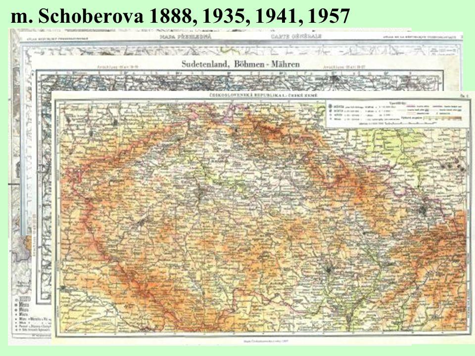 m. Schoberova 1888, 1935, 1941, 1957