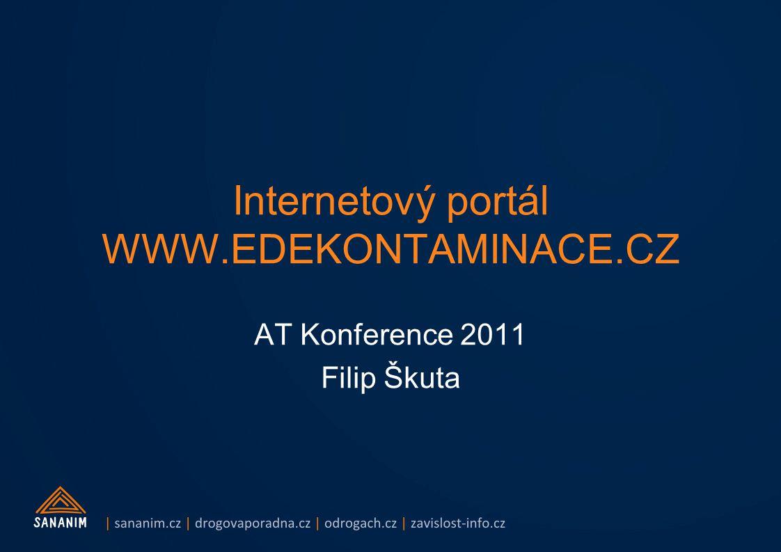 Internetový portál WWW.EDEKONTAMINACE.CZ AT Konference 2011 Filip Škuta